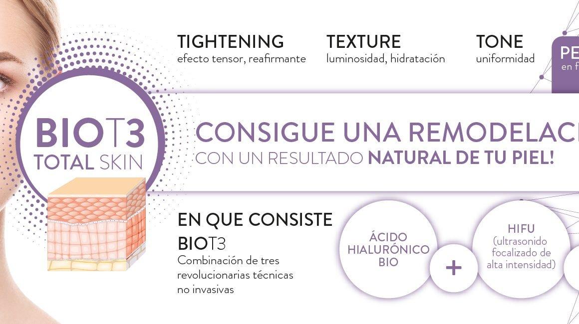 NUEVO tratamiento BIO T3 Total Skin. Combinamos 3 técnicas revolucionarias no invasivas ACIDO HIALURONICO BIO + HIFU + LASER IPL. Conseguirás una remodelación total de tu piel con un resultado natural.
